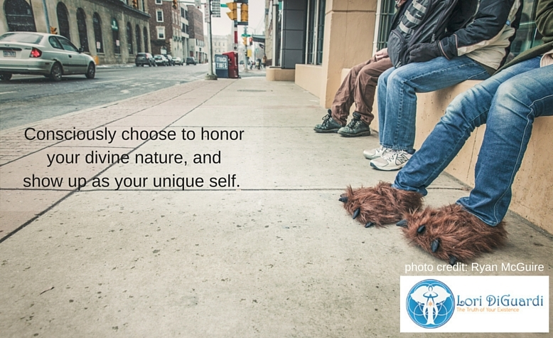 Consciously choose to honor your divine nature and show up as your unique self