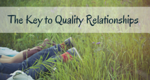 the key to quality relationships
